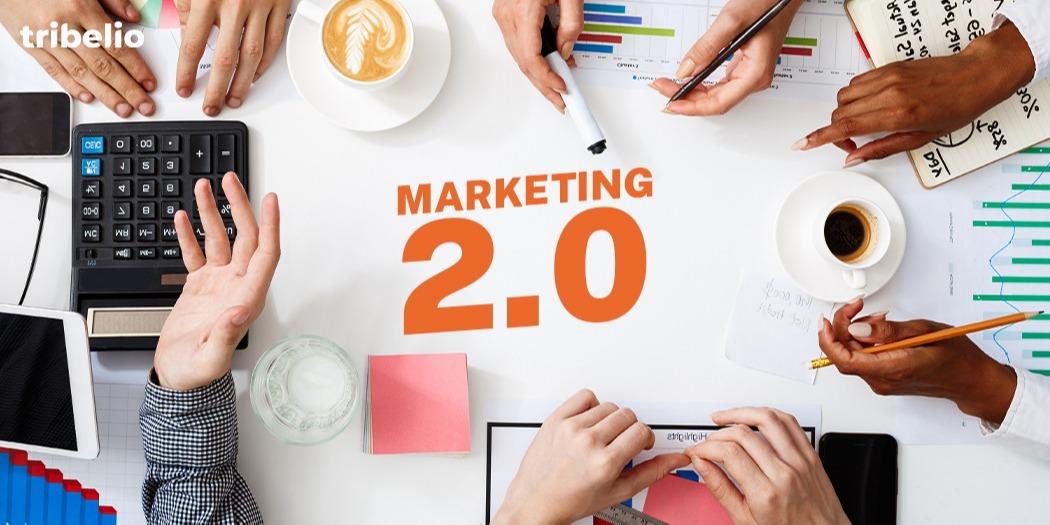 Marketing 2.0: Pengertian dan Strategi